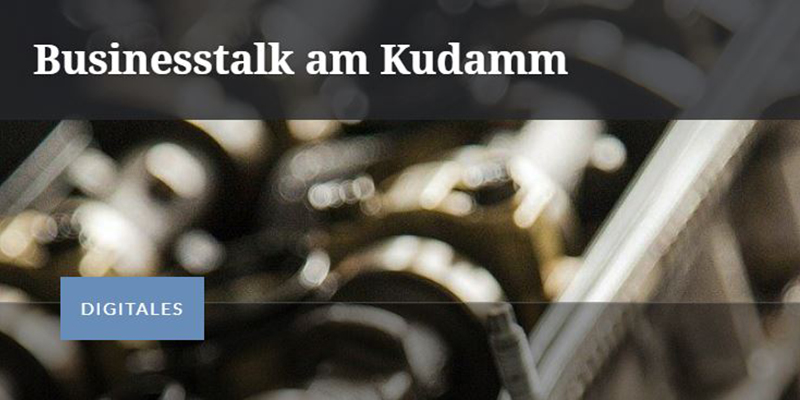 Interview mit Businesstalk am Kudamm